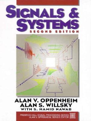 Signals & Systems By Oppenheim, Alan V./ Willsky, Alan S./ Nawab, Syed Hamid