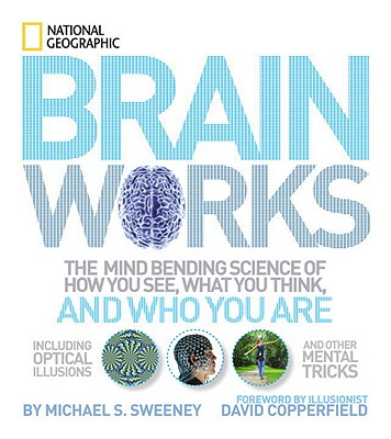 Into Your Brain By National Geographic Society (U. S.)