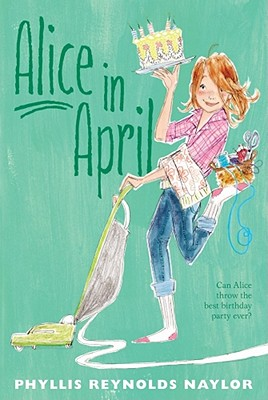 Alice in April By Naylor, Phyllis Reynolds